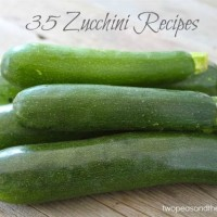 35 Zucchini Recipes | Two Peas and Their Pod