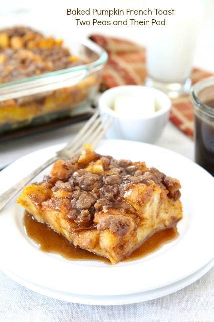 Baked Pumpkin French Toast | Pumpkin French Toast Recipe | Two Peas ...