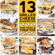 13 of the BEST Grilled Cheese Recipes on twopeasandtheirpod.com Make one or make them all! They are ALL amazing!