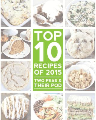 top-10-recipes-of-2015-two-peas-and-their-pod